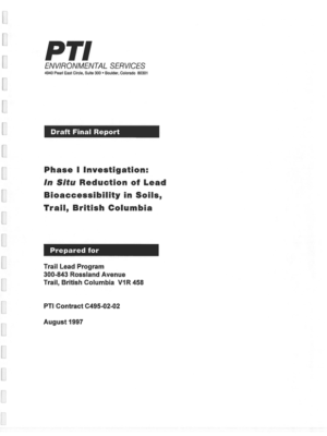 Phase 1 Investigation: In Situ Reduction of Lead Bioaccessibility in Soils, Trail, BC (Draft Final) (1997)