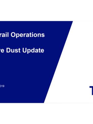Teck Trail Operations Fugitive Dust Project Update 2019
