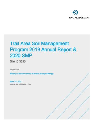 Trail Area Soil Management Program 2019 Annual Report & 2020 Soil Management Plan