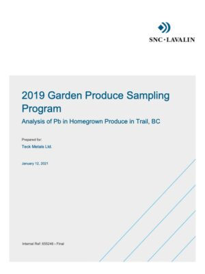 2019 Garden Produce Sampling Program: Analysis of Pb in Homegrown Produce in Trail, BC (2021)